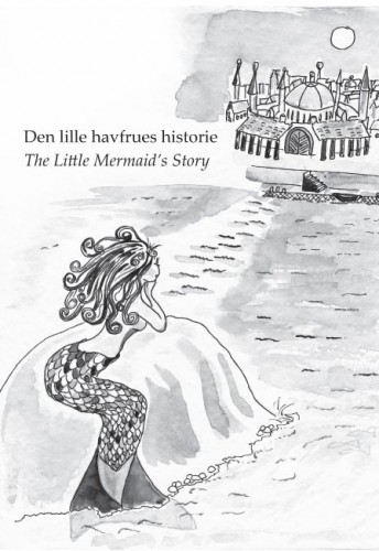 Forside til bogen Fire eventyrlige fortaellinger, samt forside til eventyret om Den lille havfrues historie.Udkommet på forlaget ABZebra efteråret 2006 - dual language dansk og engelsk